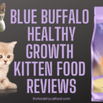 Blue Buffalo Healthy Growth Kitten Food Reviews - Buy or Not?